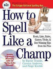 How to Spell Like a Champ, Paige Kimble, Carolyn Andrews, Barrie Trinkle, Good C