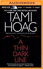 A THIN DARK LINE unabridged audio book on MP3 CD by TAMI HOAG (18 Hours)