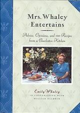 Mrs. Whaley Entertains: Advice, Opinions, and 100 Recipes from a Charleston Kit