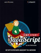 Jump Start JavaScript by Ara Pehlivanian and Don Nguyen (2013, Paperback, New...