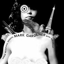 Mark Gardener ~ These Beautiful Ghosts *  (CD, Oct-2005, United For...
