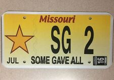 "MISSOURI- "" SOME GAVE ALL ""- License Plate # SG 2 . MUST SEE !"