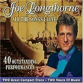 All The Songs I Love, Joe Longthorne, Good