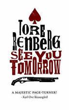 Good, See You Tomorrow, Tore Renberg, Book
