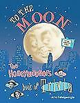 To The Moon: The Honeymooners Book of Trivia - Official Authorized Edition