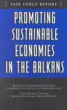 Promoting Sustainable Economies in the Balkans : A Task Force Report by...