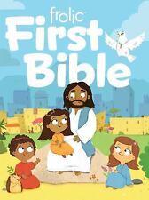 Frolic First Faith: Frolic First Bible : First Faith (2016, Board Book)