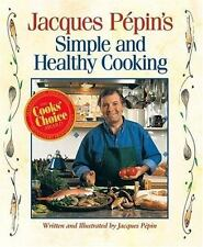 Simple and Healthy Cooking (COOKBOOK/NUTRITION), Pepin, Jacques, 0875963625, Boo