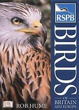 RSPB Birds of Britain and Europe By Rob Hume. 9780751312348