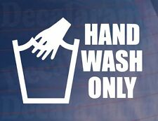 HAND WASH ONLY Funny Novelty Joke Car/Van/Truck/Bike/Window/Bumper Sticker