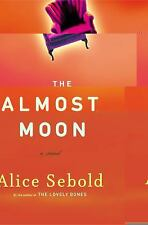 The Almost Moon by Alice Sebold (2007, Hardcover)