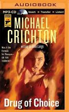 Drug of Choice by Michael Crichton and John Lange (2015, MP3 CD, Unabridged)