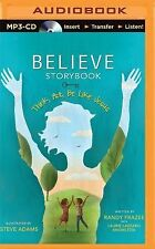 Believe Storybook : Think, Act, Be Like Jesus by Randy Frazee (2015, MP3 CD,...
