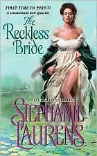 STEPHANIE LAURENS  - THE RECKLESS BRIDE  - HISTORICAL ROMANCE