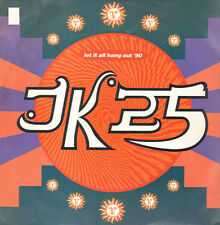 JK25 - Let It All Hang Out '90, They Kill Our Raves - Mca