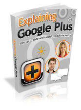 Explaining Google Plus  + 10 Free eBooks With Resell rights ( PDF )