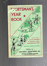 1940 SPORTSMAN'S YEAR BOOK-HUNTING-FISHING-FIREARMS-DOGS-BOATS-SKEET-204 PAGES
