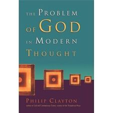 The Problem of God in Modern Thought by Philip Clayton (2000, Paperback)