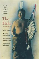 The Hako: Song, Pipe, and Unity in a Pawnee Calumet Ceremony-ExLibrary