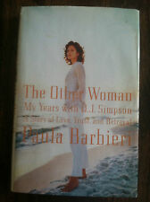 The Other Woman : My Years with O. J. Simpson: Story of Love, Trust and...S#3797