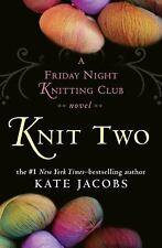 Knit Two: A Friday Night Knitting Club Novel-ExLibrary