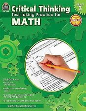Critical Thinking: Test-Taking Practice for Math Grade 3 by Sandra Cook...