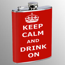 Flask 8oz Stainless Steel Keep Calm and Drink On Design-007 Whiskey