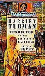 Harriet Tubman: Conductor On The Underground Railroad-ExLibrary