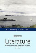 Literature : An Introduction to Fiction, Poetry, Drama, and Writing, Compact...