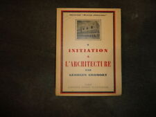 INITIATION A L'ARCHITECTURE par G.Gromort***manuel indispensable