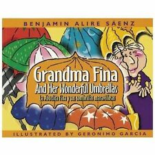 Grandma Fina and Her Wonderful Umbrellas: La Abuelita Fina y sus-ExLibrary