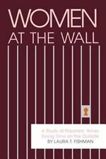 Women at the Wall: A Study of Prisoners' Wives Doing Time on the Outsi-ExLibrary