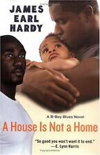 A House Is Not a Home: A B-Boy Blues Novel-ExLibrary