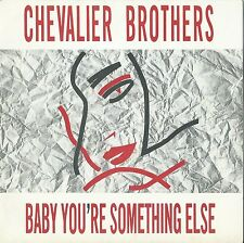 "CHEVALIER BROTHERS - Baby you're something else (UK 7"" single VINYL)"