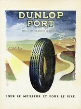 """DUNLOP FORT"" Annonce originale entoilée FRANCE ILLUSTRATION fin 40  LERUTH"