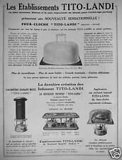PUBLICITÉ 1931 TITO LANDI FOUR-CLOCHE RECHAUD CALORIFÈRE RADIANT MIXTE