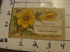 Original Vintage Trade Card: BROWN THE SHOE DEALER portland, Me. yellow flower