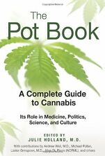 The Pot Book: A Complete Guide to Cannabis by , (Paperback), Park Street Press ,