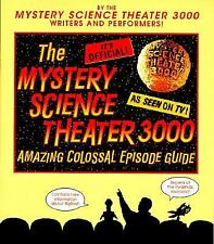 SIGNED Autograph THE MYSTERY SCIENCE THEATER 3000 AMAZING COLOSSAL EPISODE GUIDE