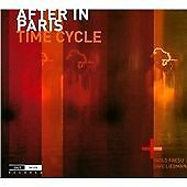 AFTER IN PARIS: TIME CYCLE NEW & SEALED