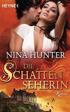 Die Schattenseherin von Nina Hunter (2013, Taschenbuch) Verlag:Heyne Taschenbuch