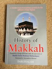 History of Makkah Used Darussalam In English Islam Illustrated
