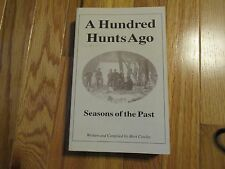 A Hundred Hunts Ago seasons of the Past Wisconsin WI Mert Cowley Book