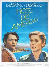 Affiche 40x60cm HÔTEL DES AMÉRIQUES 1981 Téchiné - Deneuve, Dewaere TBE