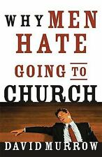 Why Men Hate Going to Church, Murrow, David, Good Book