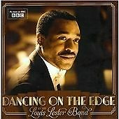 The Louis Lester Band - Dancing on the Edge (Original Soundtrack, 2013)