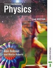 Nelson Science: Physics by Martin Roberts and Ken Dobson (2002, Paperback,...