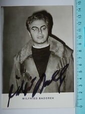 AUTOGRAFO Autograph WILFRIED BADOREK cantante lirica teatro