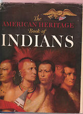 THE AMERICAN HERITAGE BOOK OF INDIANS-LARGE ILLUSTRATED HB/DJ, 3RD PRINTING 1963