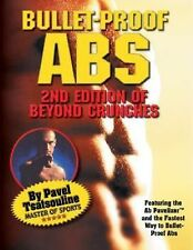 Bullet-Proof Abs by Pavel Tsatsouline (2000, Paperback)